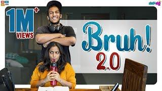 BRUH! 2.0 || Mahathalli || Tamada Media