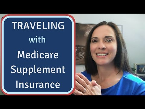 How Medicare Supplemental Coverage Works While Traveling