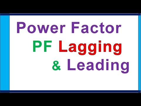 Power Factor, lagging & leading current difference