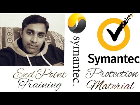 Introduction - Provide training material of Symantec EndPoint Protection Manager(Antivirus)