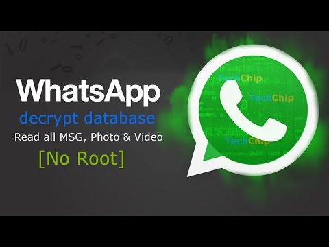 [Hindi] Whatsapp Hack: Decrypt Database Read All MSG, Photos and Video,