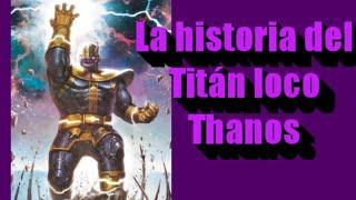 Download La historia del Titán loco, Thanos Video