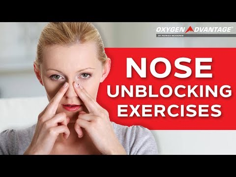 Nose Unblocking Exercises - How To Get Rid Of A Blocked Nose