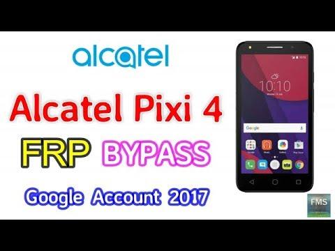 Alcatel Pixi 4 (5010U) FRP Lock Remove Google Account Bypass New Method 2017