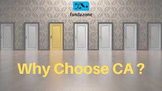 Why choose CA ?