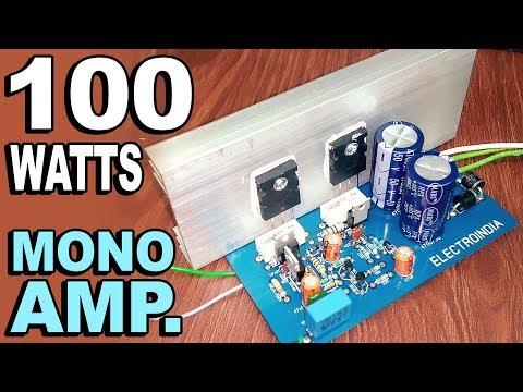 100 Watts Mono Audio Amplifier Board DIY  2SC5200 X2Transistor ( Hindi Electronics ) ELECTRO INDIA