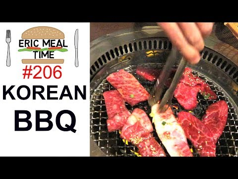 Korean BBQ (Cook it at your table) - Eric Meal Time #206