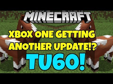 Minecraft Xbox One Editon Is Getting Another Update! TU60? New horses?