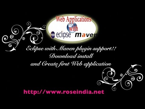 Download eclipse with maven plugin and create first web application