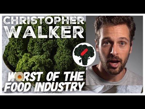 Christopher Walker Vegetables Debunked - Worst Of The Food Industry
