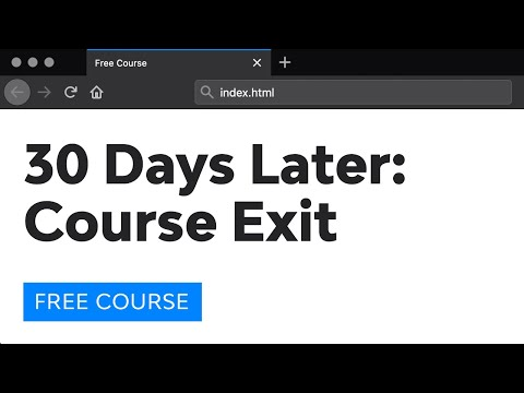 Course Exit (30 Days to Learn HTML & CSS)