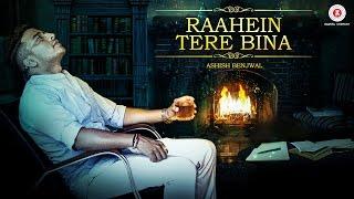 Raahein Tere Bina - Official Music Video | Ashish Benjwal, Rammya Singh & Faryaad Singh
