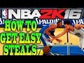 NBA 2K16 Tips & Tricks - HOW TO GET EASY STEALS IN NBA 2K16!