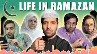 LIFE IN RAMZAN! | COMEDY VIDEO