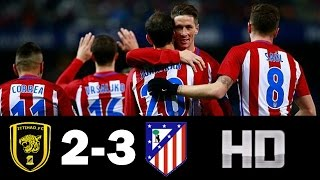 Al Ittihad 2-3 Atlético de Madrid ● Resumen & Goles 30/12/16