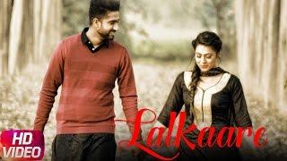 lalkaare (Full Video) | Heero Maan | Bunty Bains & Desi Crew | Latest Punjabi Song 2017