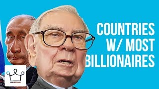 Top 10 Countries With The Highest Number Of Billionaires