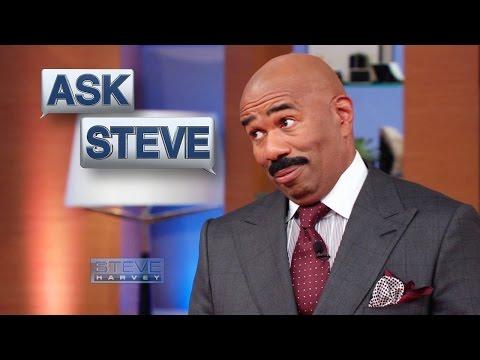 Ask Steve: How do I get him to propose? || STEVE HARVEY