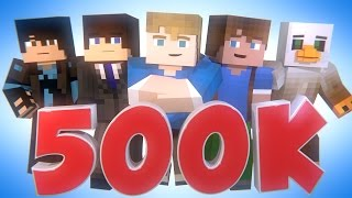 500k Subscriber Special (Minecraft Animation Montage)