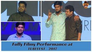 Fully Filmy Performance at TubeFest 2017 | Smile Settai