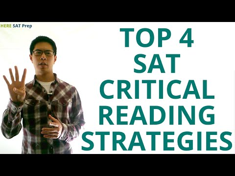 4 SAT Critical Reading Strategies to Raise Your SAT Score