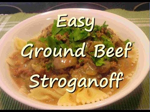 How to Make Easy Creamy Ground Beef Stroganoff Recipe