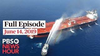 PBS NewsHour live show June 14, 2019