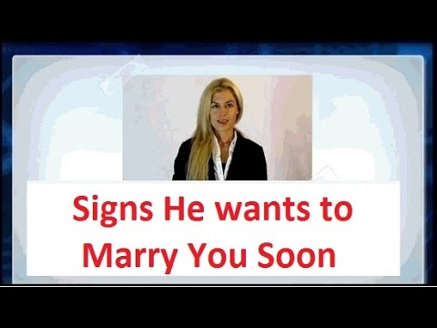 💖-► Proven Signs He wants to Marry You Soon