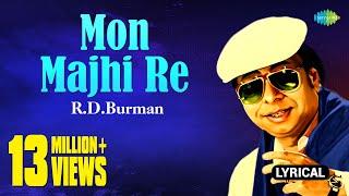 Mon Majhi Re With Lyrics   R.D.Burman