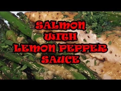 SALMON WITH LEMON PEPPER SAUCE