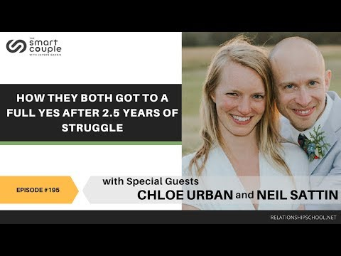 How They Both Got To A Full Yes After 2.5 Years Of Struggle - Neil Sattin & Chloe Urban - SC 195