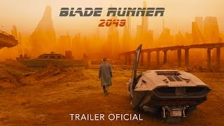 Blade Runner 2049 Trailer Oficial Sony Pictures