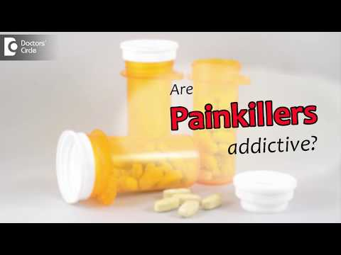 Are painkillers addictive?  - Dr. Ram Prabhoo
