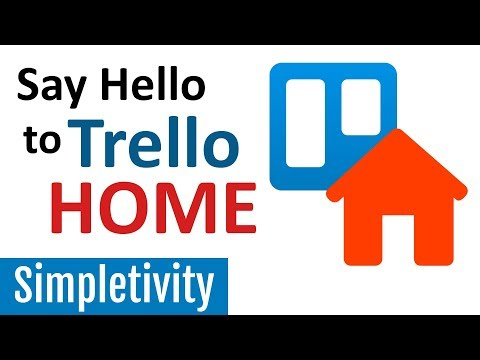 Trello Home Screen - Everything You Need to Know