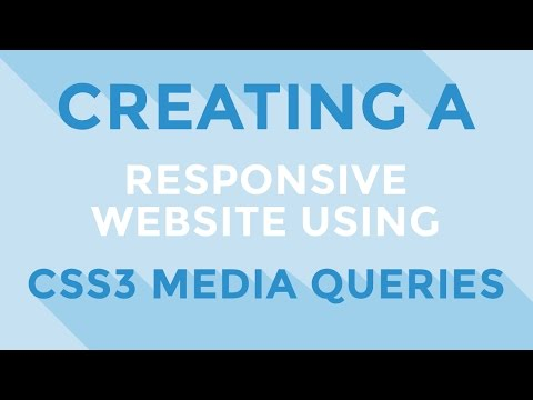 HTML & CSS : Creating a responsive website using CSS3 media queries