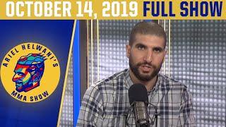 Ariel Helwani's MMA Show (October 14, 2019) | ESPN MMA