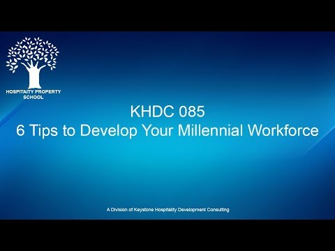 6 Tips to Develop Your Millennial Workforce   Ep. #085