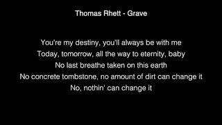 Thomas Rhett  Grave Lyrics