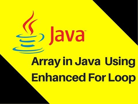 6.5 Array in Java Tutorial With Example using Enhanced For Loop