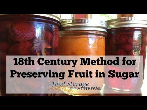 18th Century Method for Preserving Fruit in Sugar
