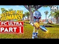 DESTROY ALL HUMANS REMAKE Gameplay Walkthrough Part 1 FULL DEMO [4K 60FPS PC] - No Commentary