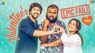 Valentine's Epic Fail    Mahathalli    Tamada Media