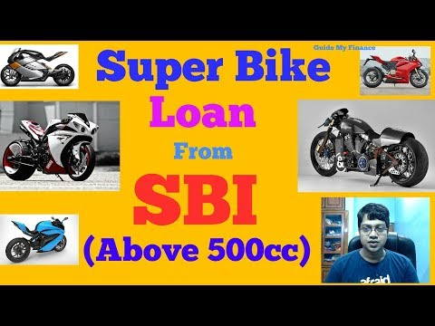 How to Get Super Bike Loan (Above 500cc) from SBI | SBI Super Bike Loan