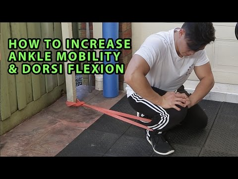 How To Increase Ankle Mobility  And Dorsiflexion