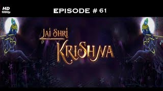 Jai Shri Krishna - 13th October 2008 - जय श्री कृष्णा - Full Episode
