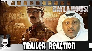 Batla House Trailer Reaction by Hamad Al Reyami |John Abraham| Nora Fatehi جون أبراهام