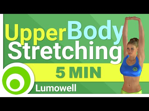 Upper Body Stretching Exercises - Arms, Shoulder, Back and Chest stretches