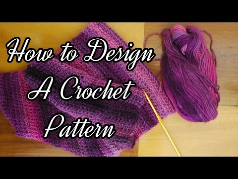 How to Design a Crochet Pattern