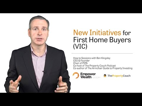 New Initiatives for First Home Buyers (VIC)
