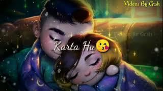 Teri Adao Pe Marta Hu😘 30 Second WhatsApp Status || 30 Second Love Romantic WhatsApp Status